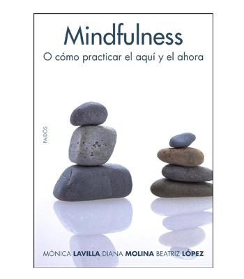 MIndfulness: Cómo practicar el aquí y ahora de Paidós