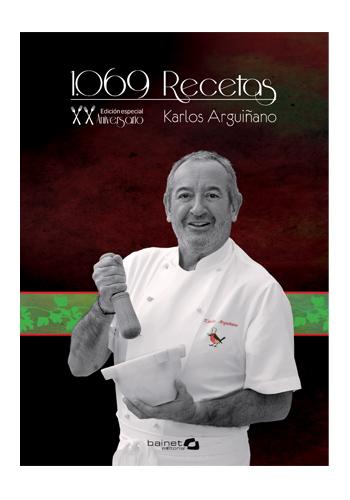 1069 Recetas de cocina de Karlos Arguiñano