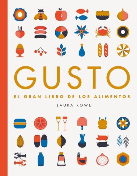 GUSTO, de Laura Rowe