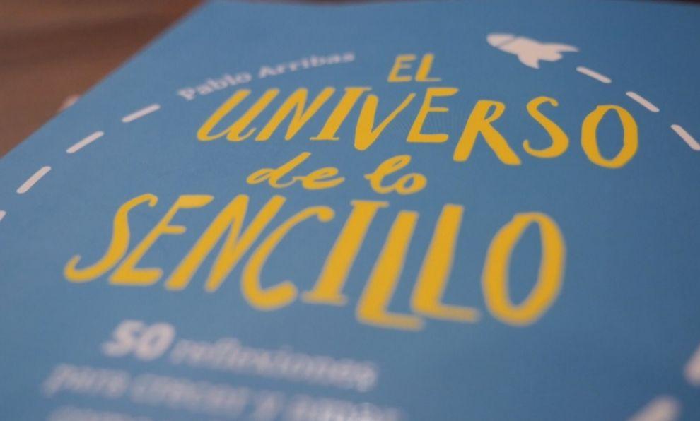 El universo de lo sencillo se agotó en su primera edición en tan...