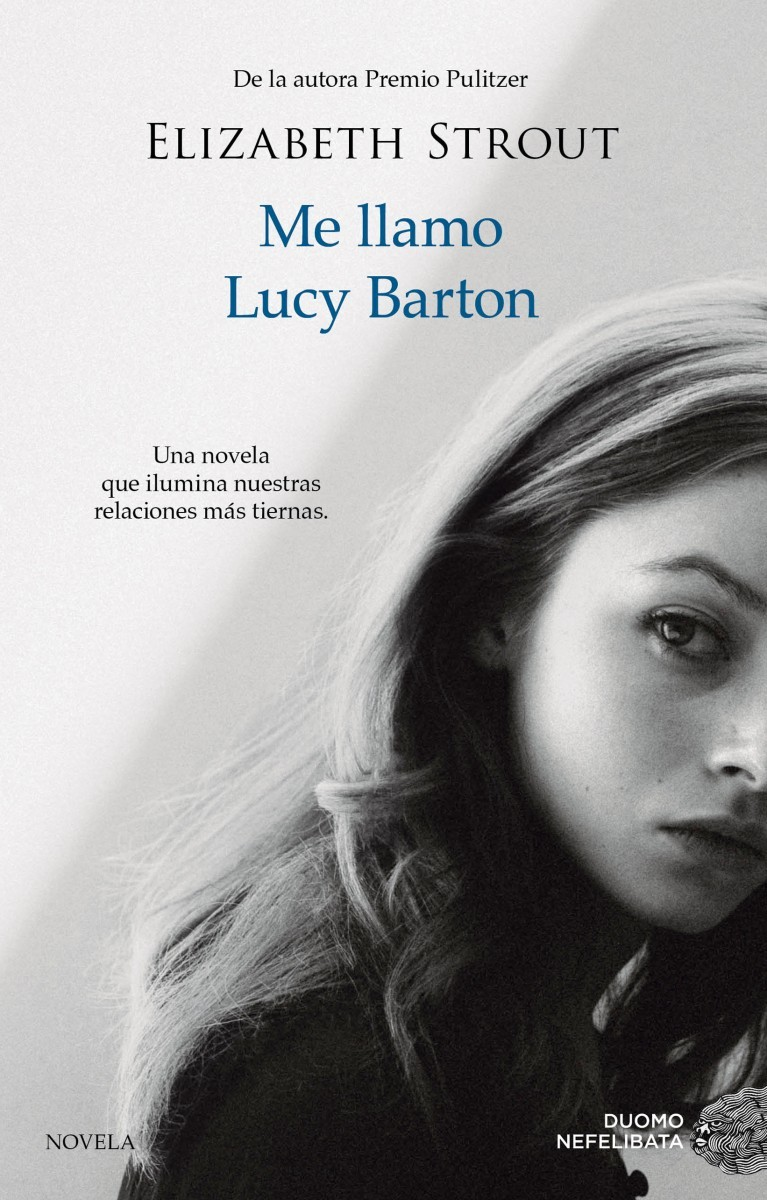 Me llamo Lucy Barton, de Elizabeth Strout.