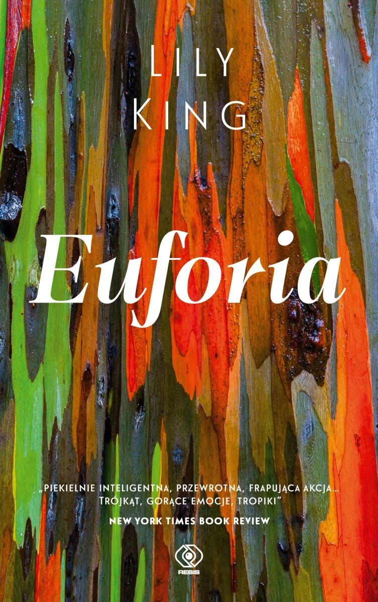 Euforia, de Lily King.