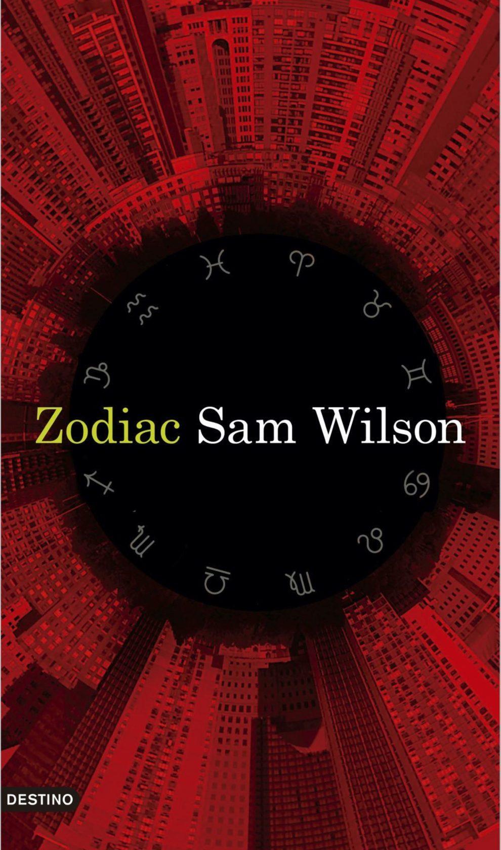 Zodiac es el debut de Sam Wilson, un thriller original, oscuro y...
