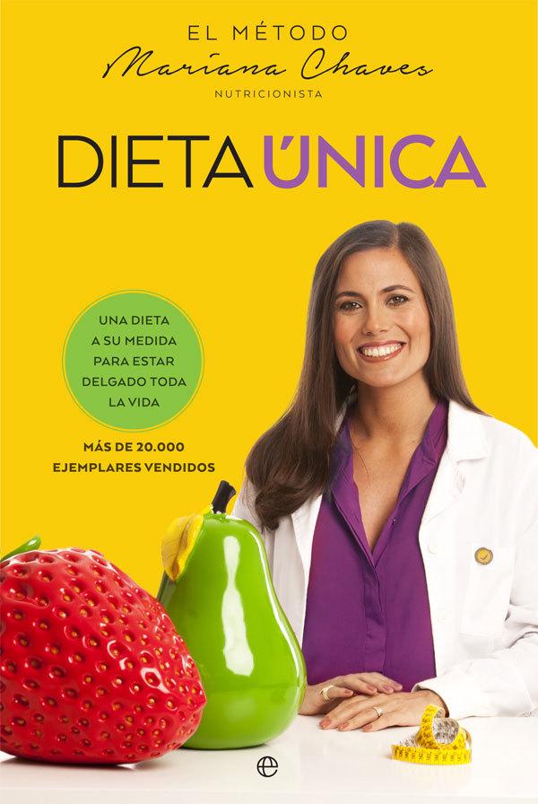 Dieta Única, de Mariana Chaves (Ed. La Esfera de los Libros, 21,90...