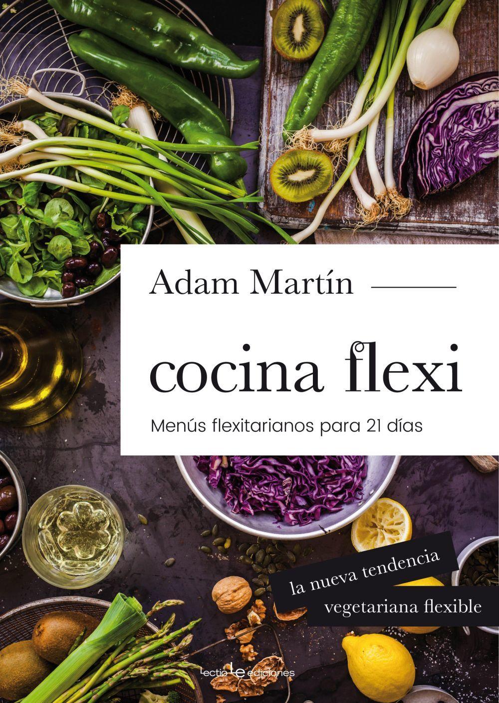 El perfecto manual para unirse a la tendencia flexitariana con menús...