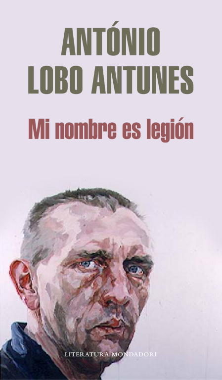 Mi Nombre es la Legión, de Antonio Lobo Antunes