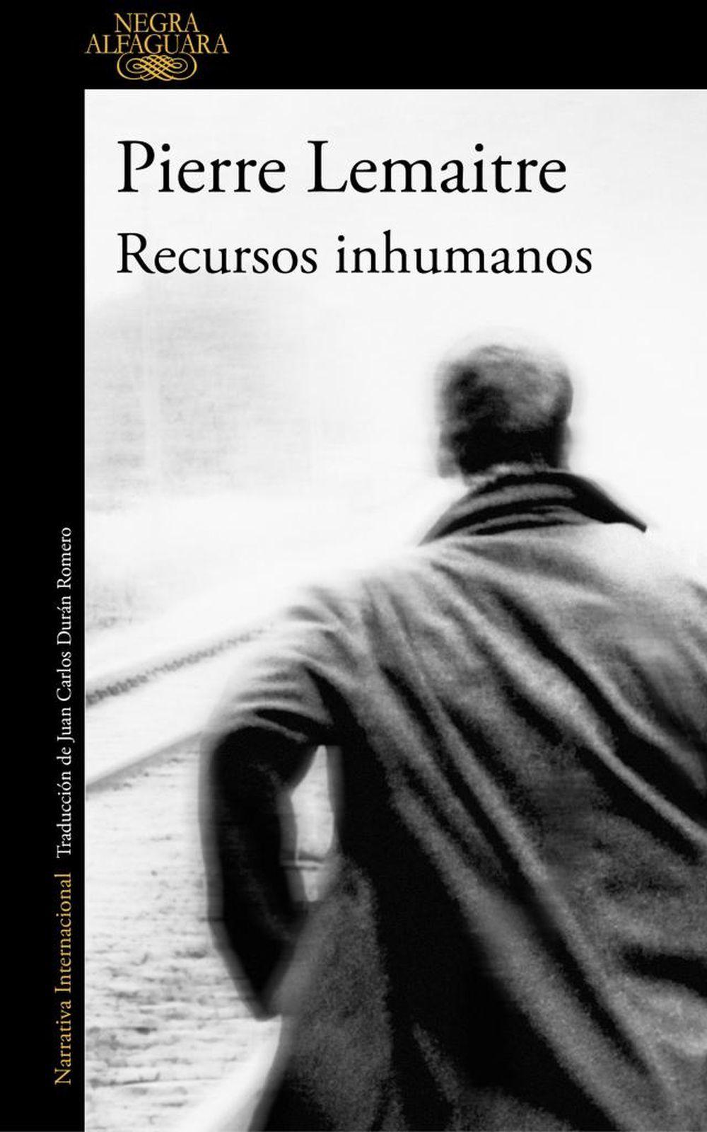 'Recursos Inhumanos', de Pierre Lemaitre