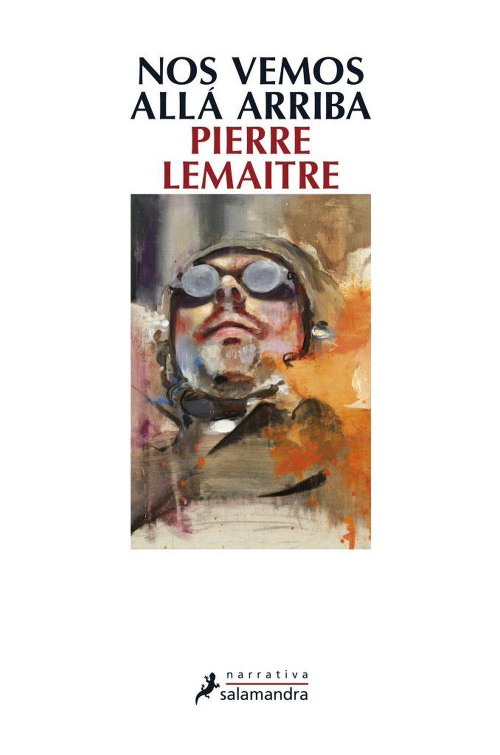 'Nos vemos allá arriba', de Pierre Lemaitre
