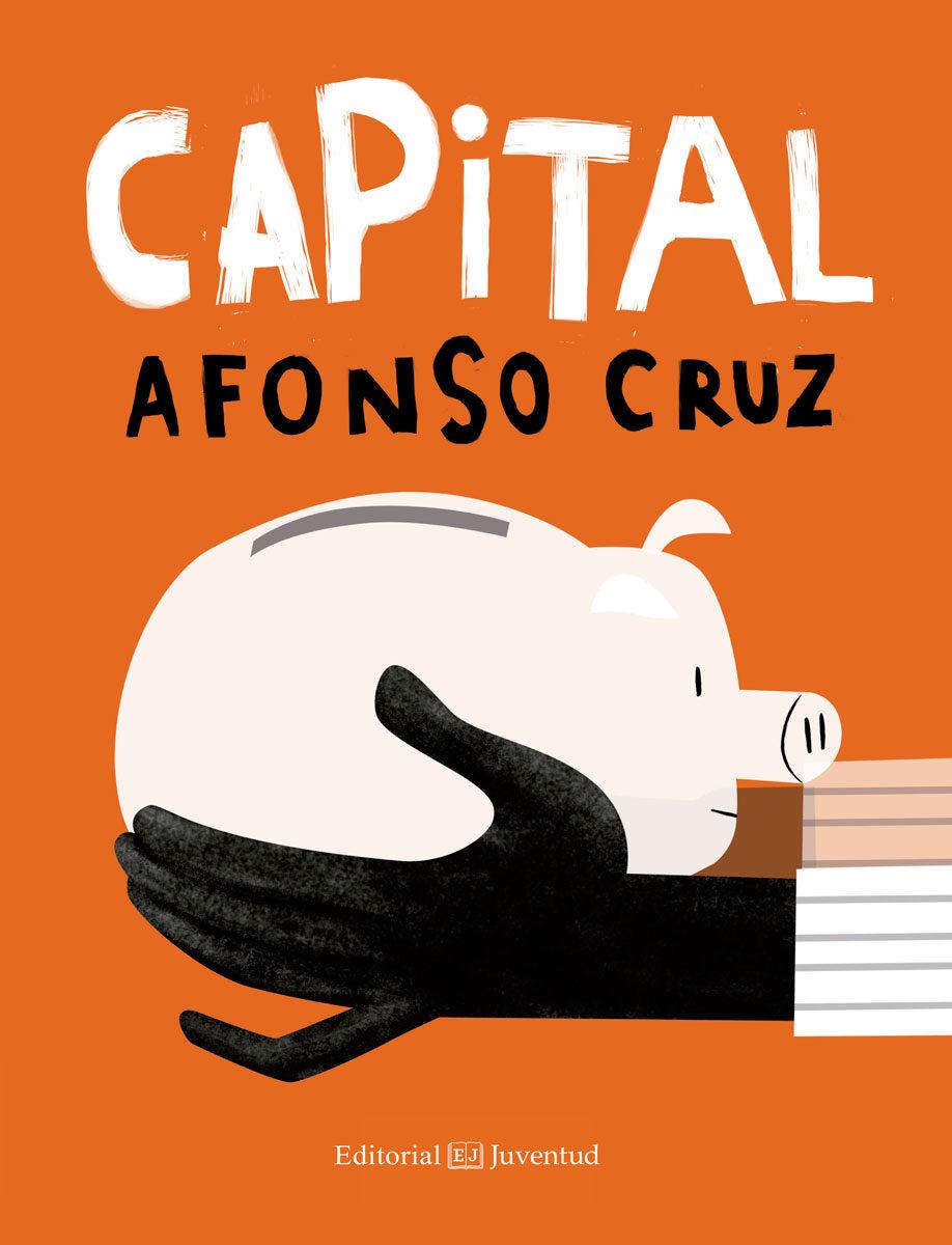 Capital, por Alfonso Cruz