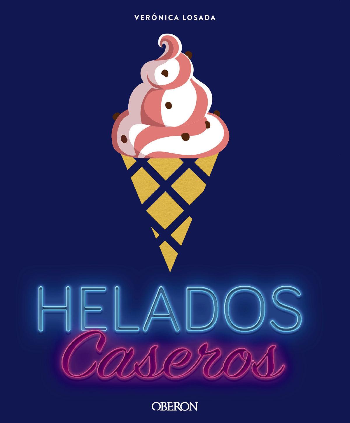 Helados caseros (Oberon), de Verónica Losada.