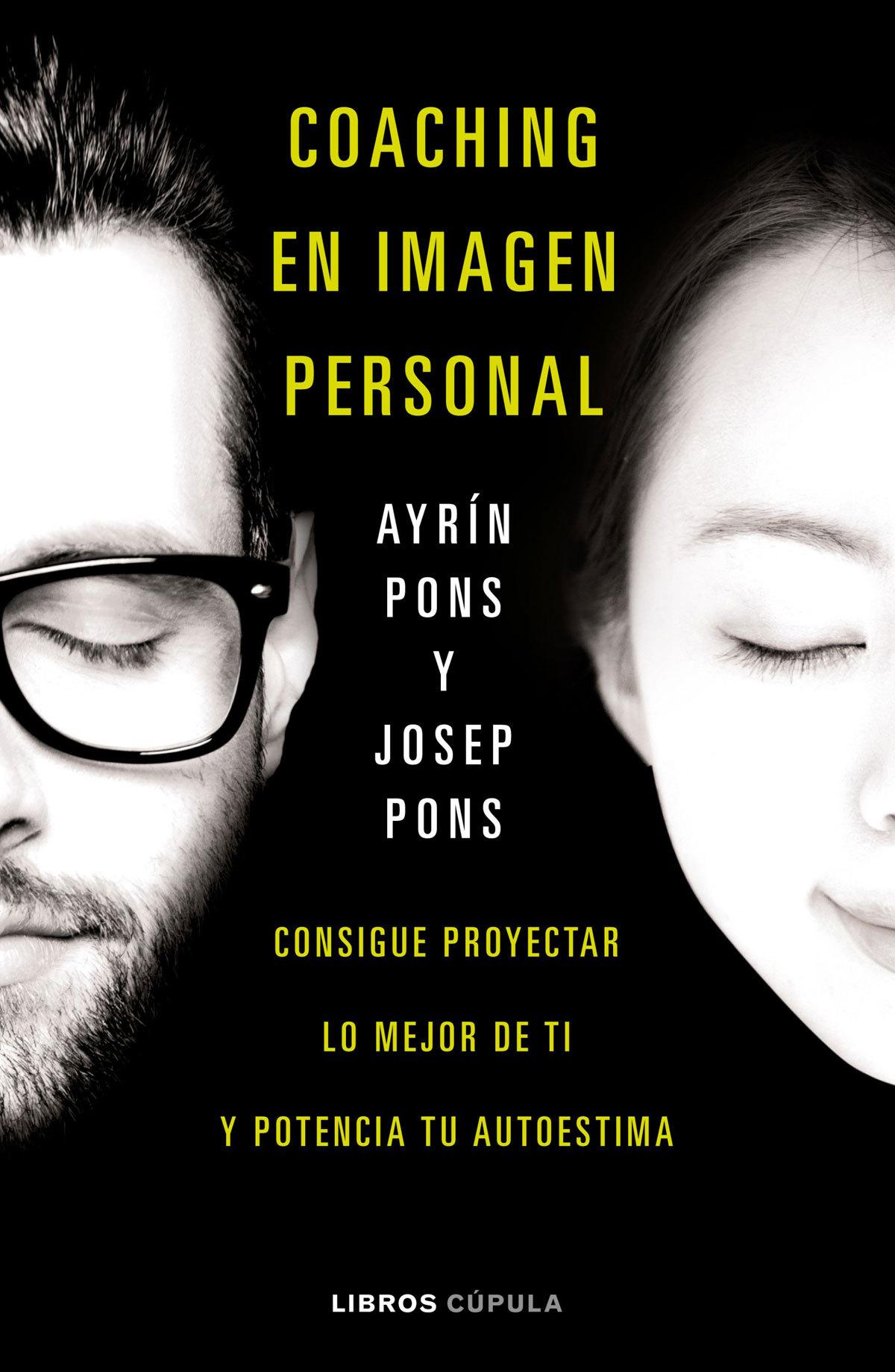 <em>Coaching en imagen personal</em>, de Ayrin Pons y Josep Pons...