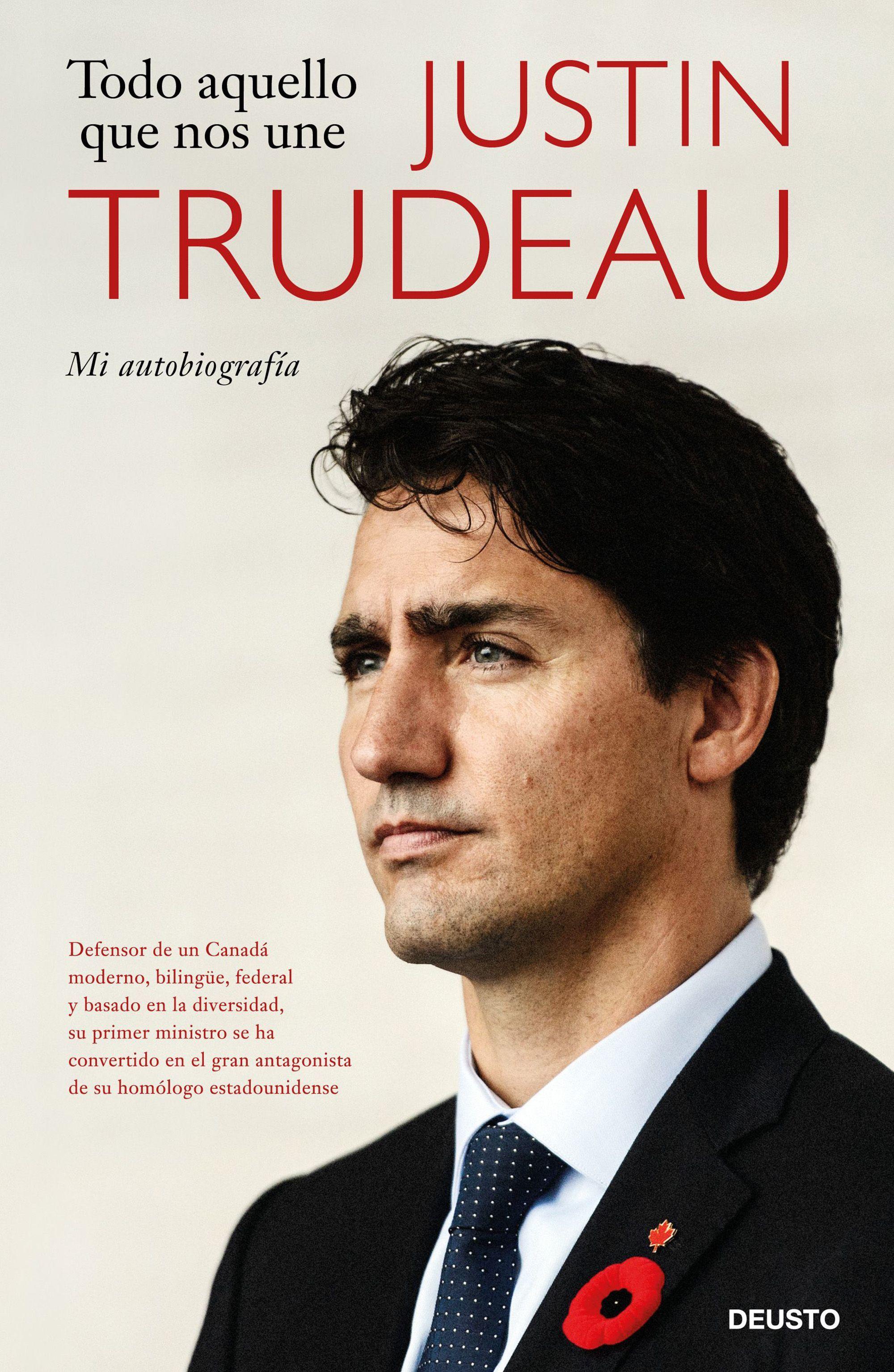 Todo aquello que nos une, de Justin Trudeau