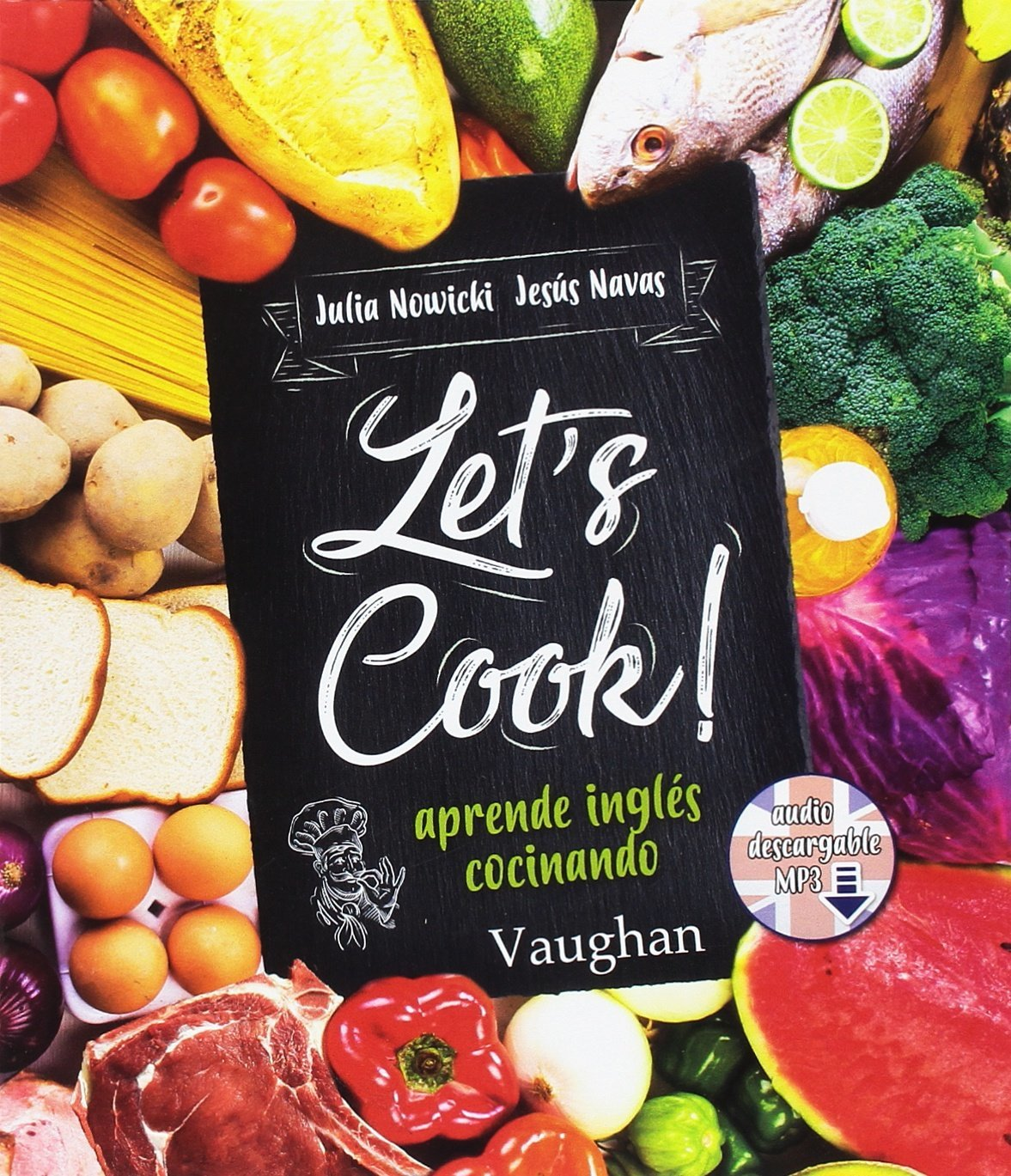 Julia Nowicki y Jesús Navas han diseñado un recetario bilingüe...