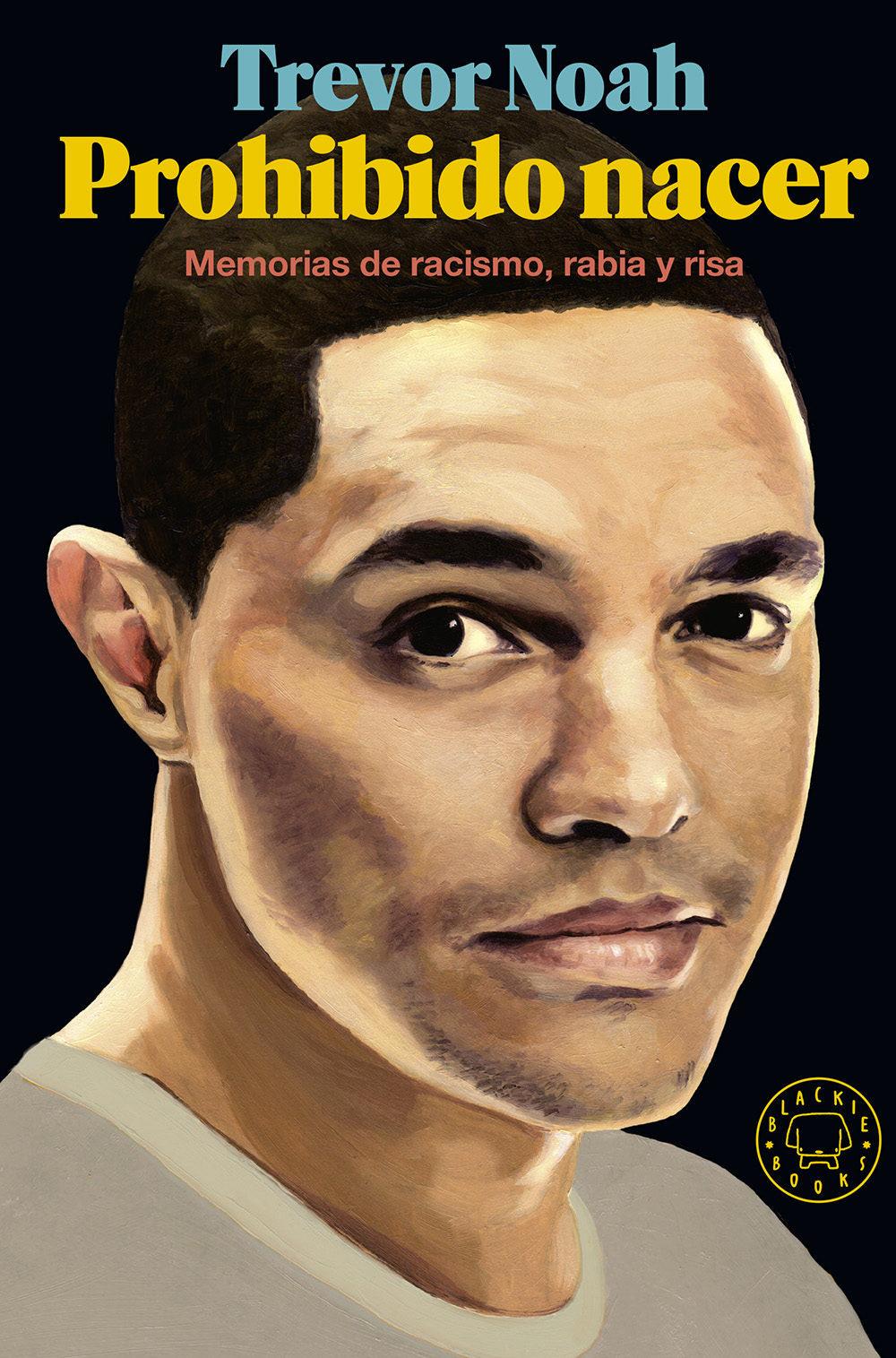 """""""Prohibido nacer"""" está publicado en España por Blackie Books"""