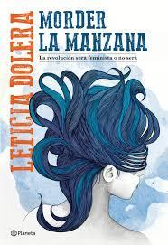 """""""Morder la manzana"""" es el primer libro de Leticia Dolera"""