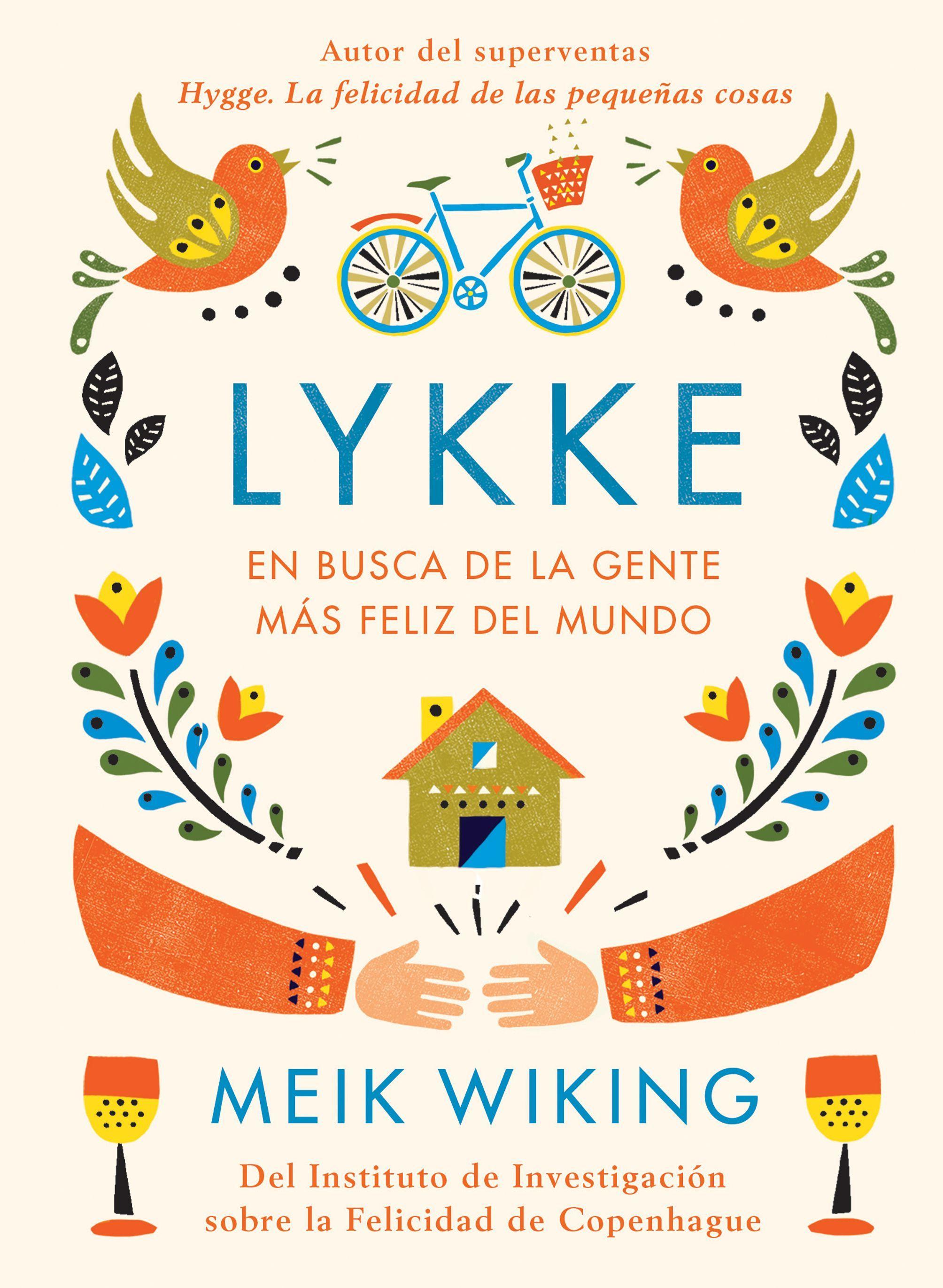 """!Lykke, en busca de la gente más feliz del mundo"""""""