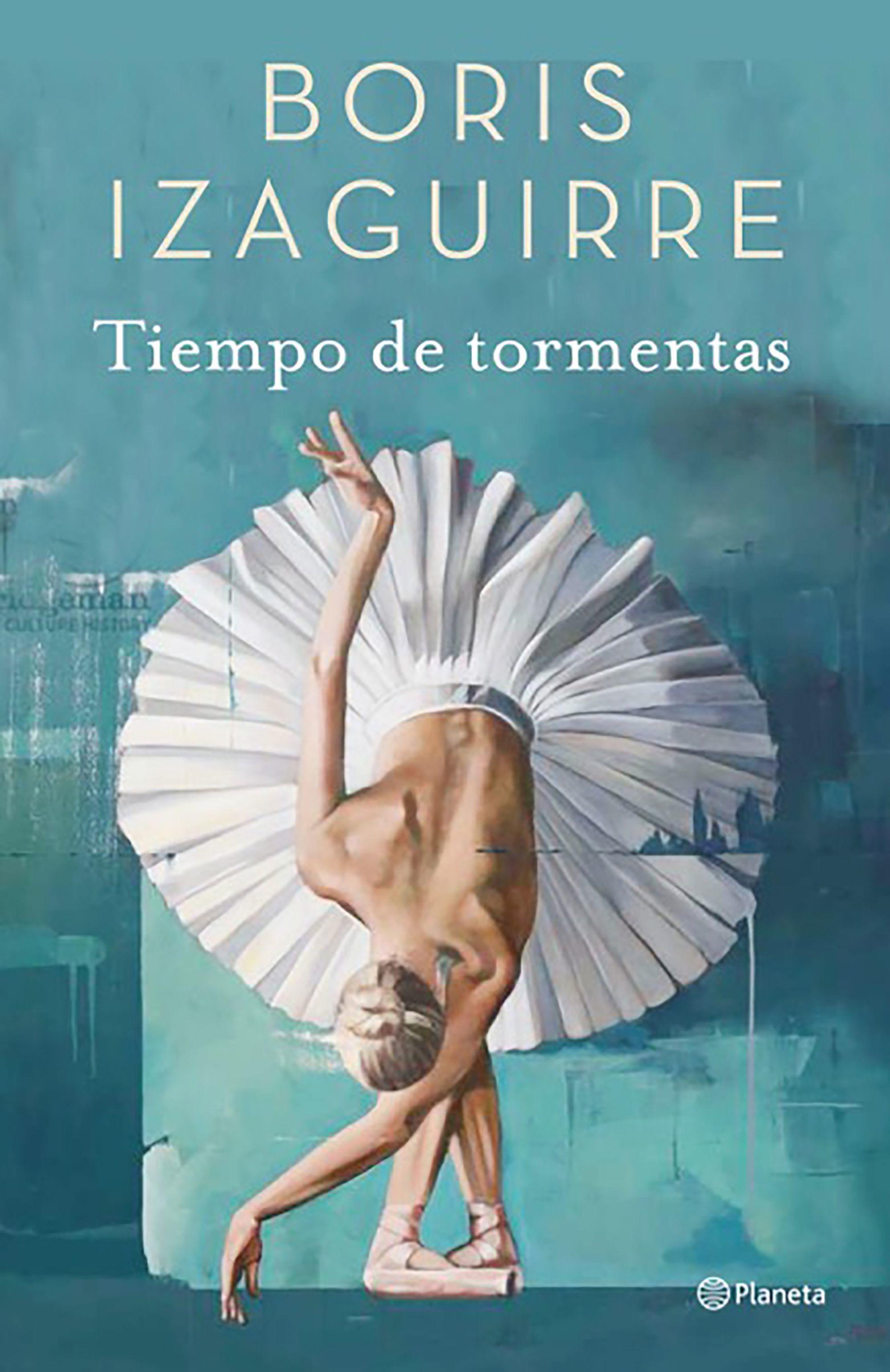 Tiempo de tormenta, el último libro de Boris Izaguirre.