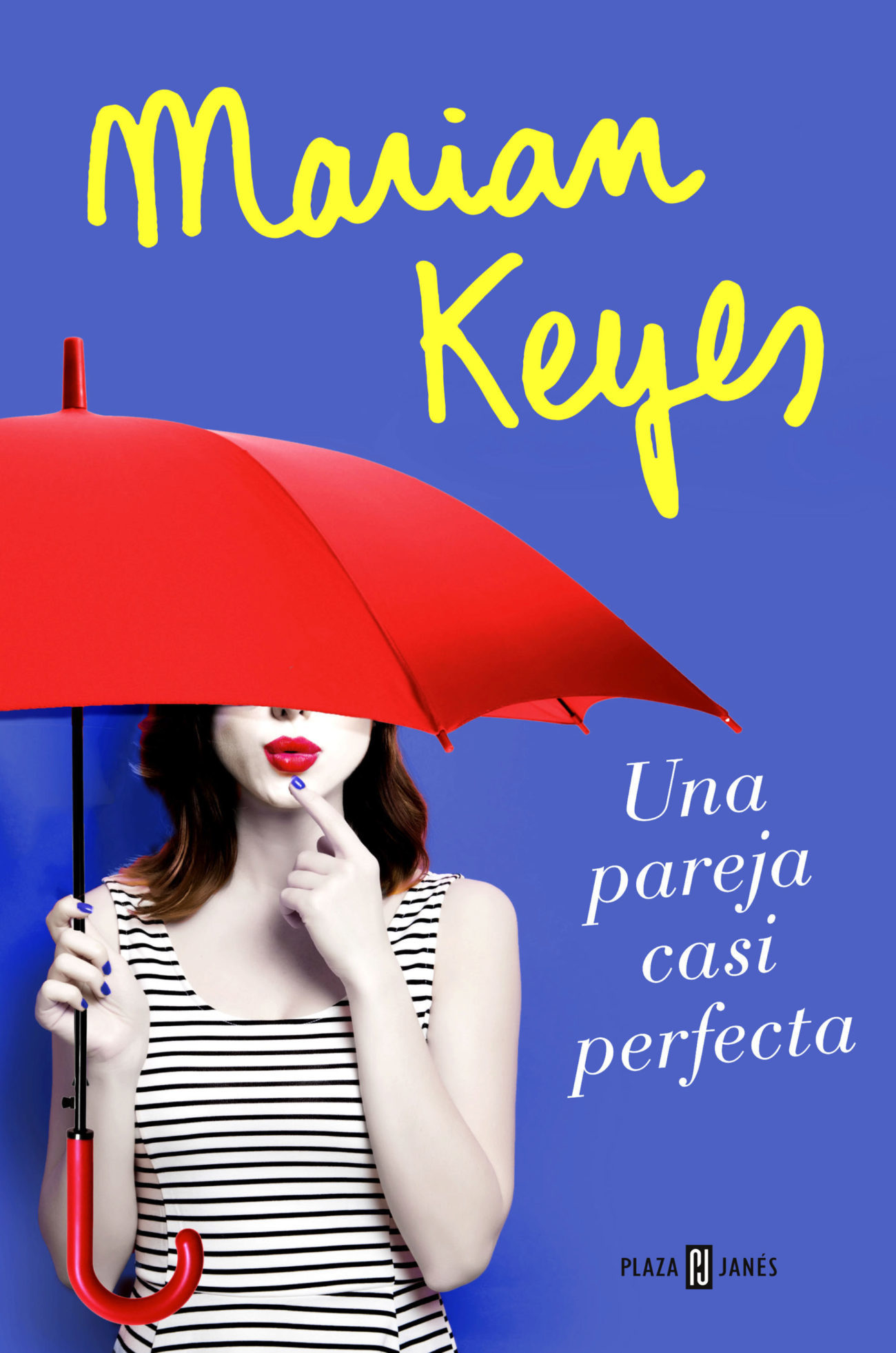 """""""Una pareja casi perfecta"""" es el útlimo libro de Marian Keyes..."""