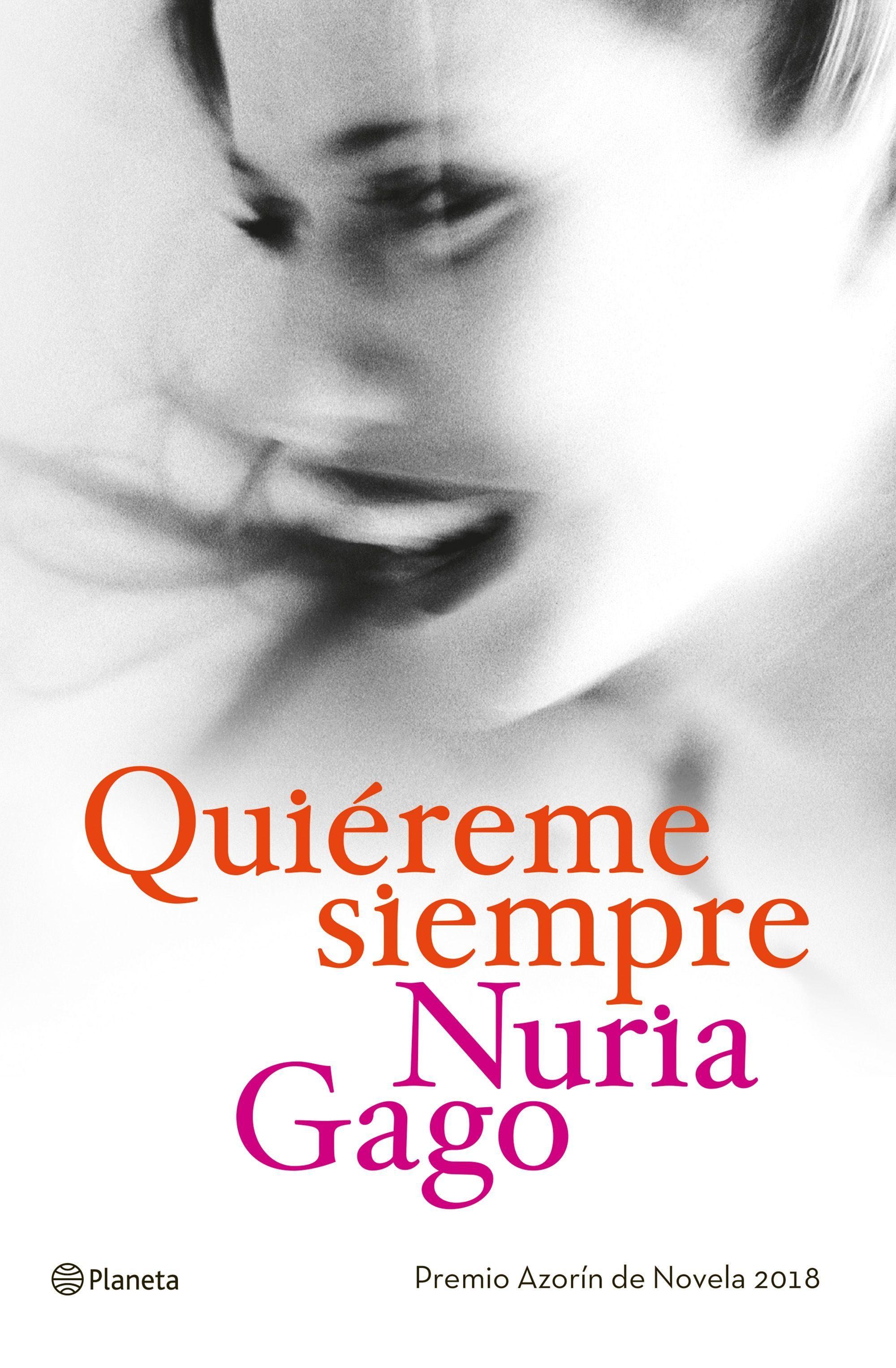 Quiéreme siempre, la segunda novela de Nuria Gago con la que ha...