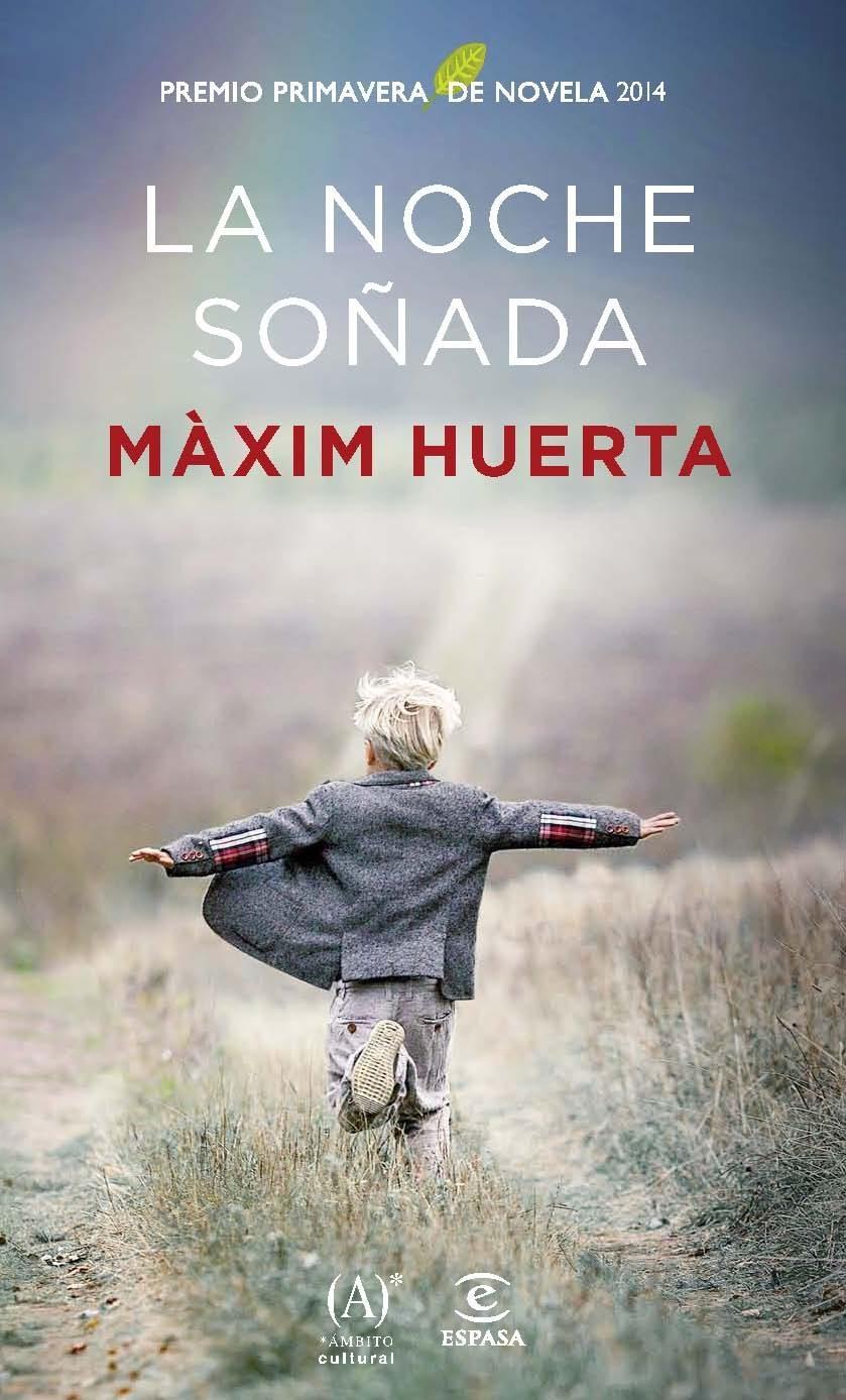 La noche soñada, de Màxim Huerta.
