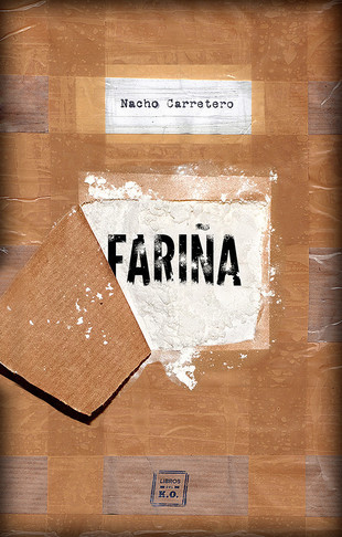 Fariña, de Nacho Carretero