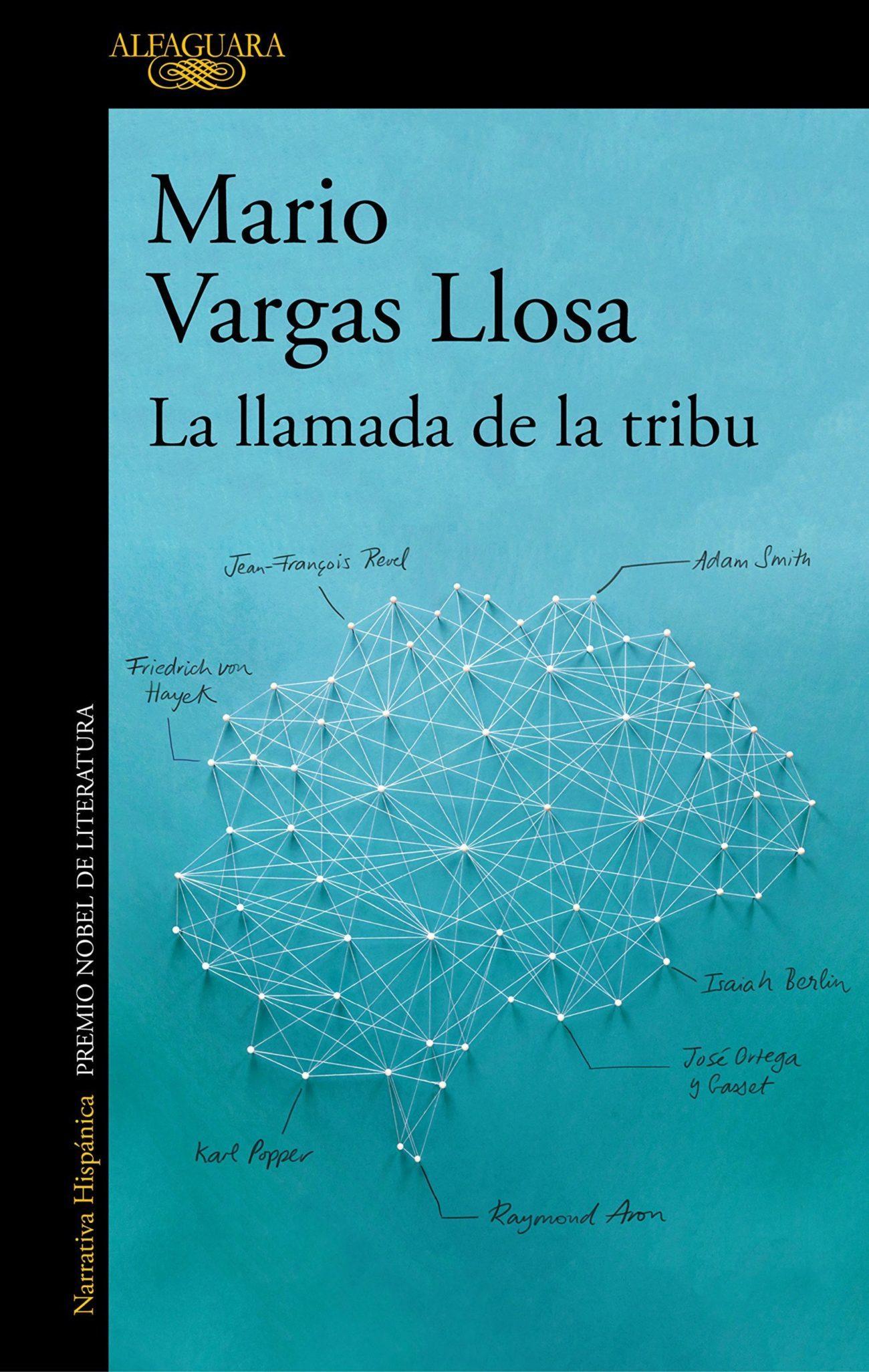 La llamada de la tribu, el último libro de Mario Vargas Llosa.