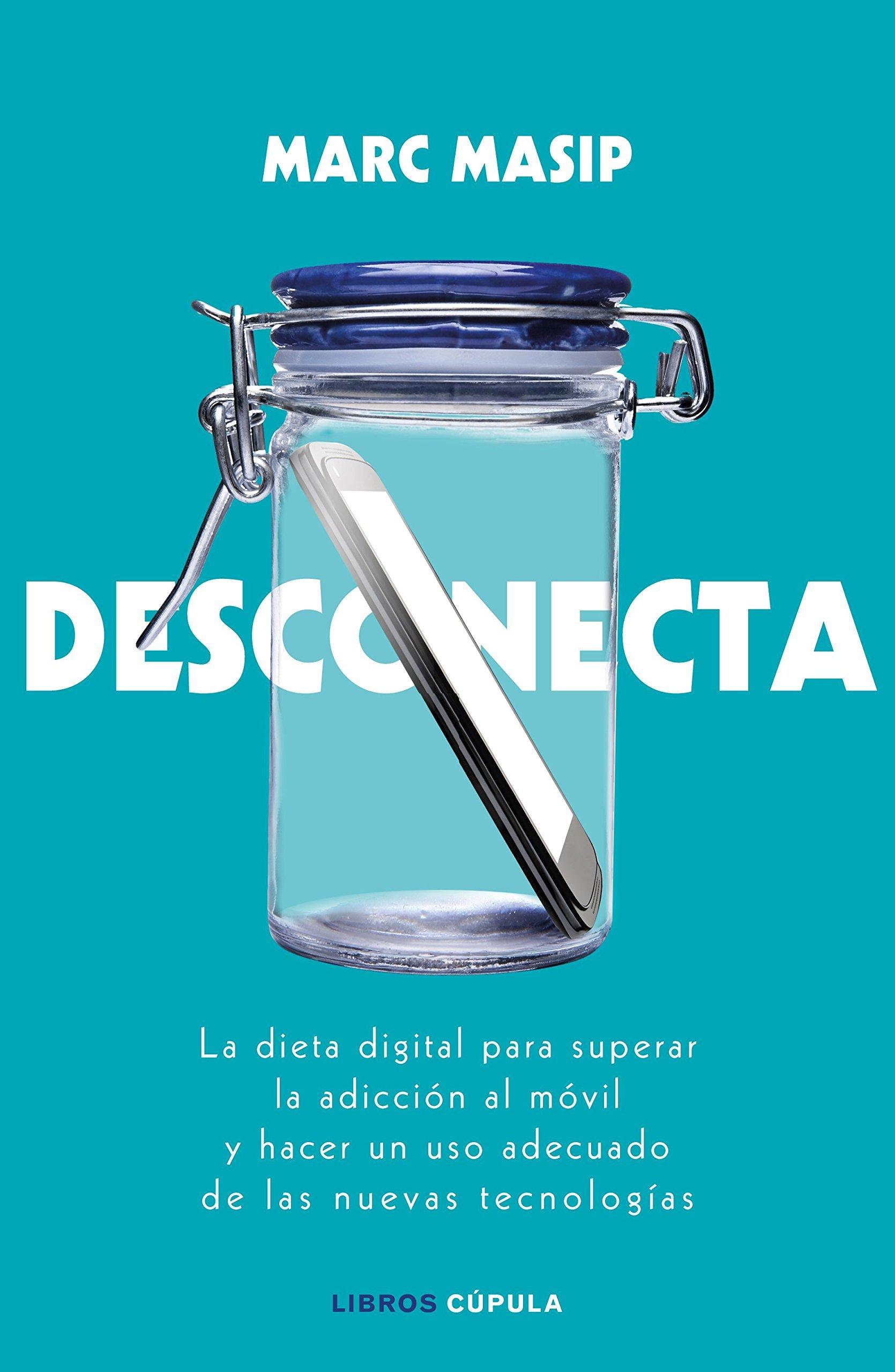 """""""Desconecta"""", el nuevo libro de Marc Masip"""