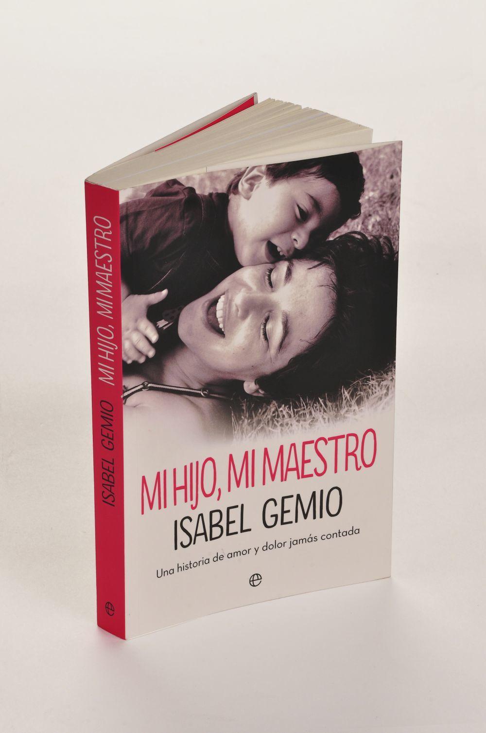 """Mi Hijo, mi maestro"", de Isabel Gemio."