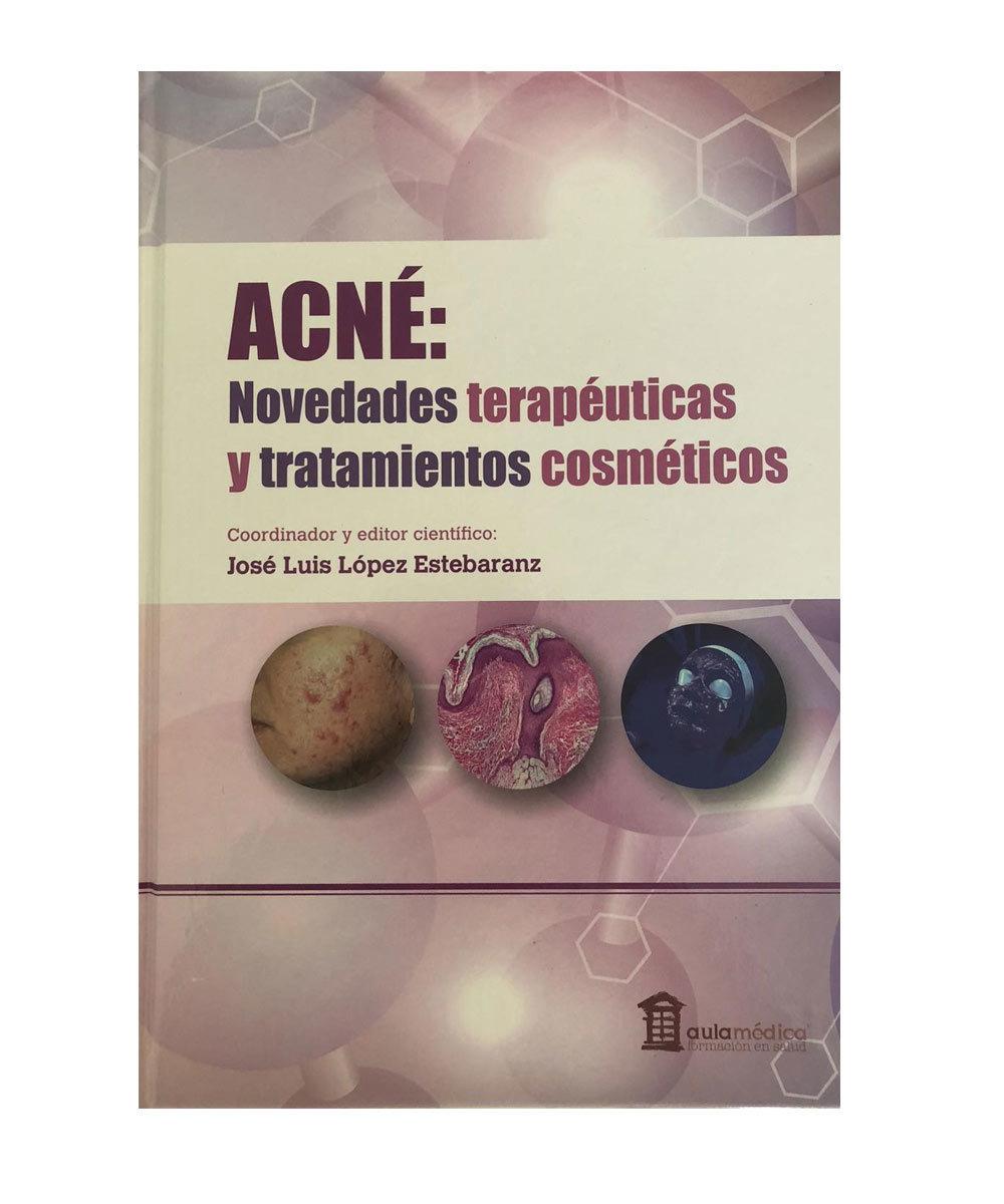 Acné: Novedades Terapeúticas y Tratamientos Cosméticos, el nuevo...