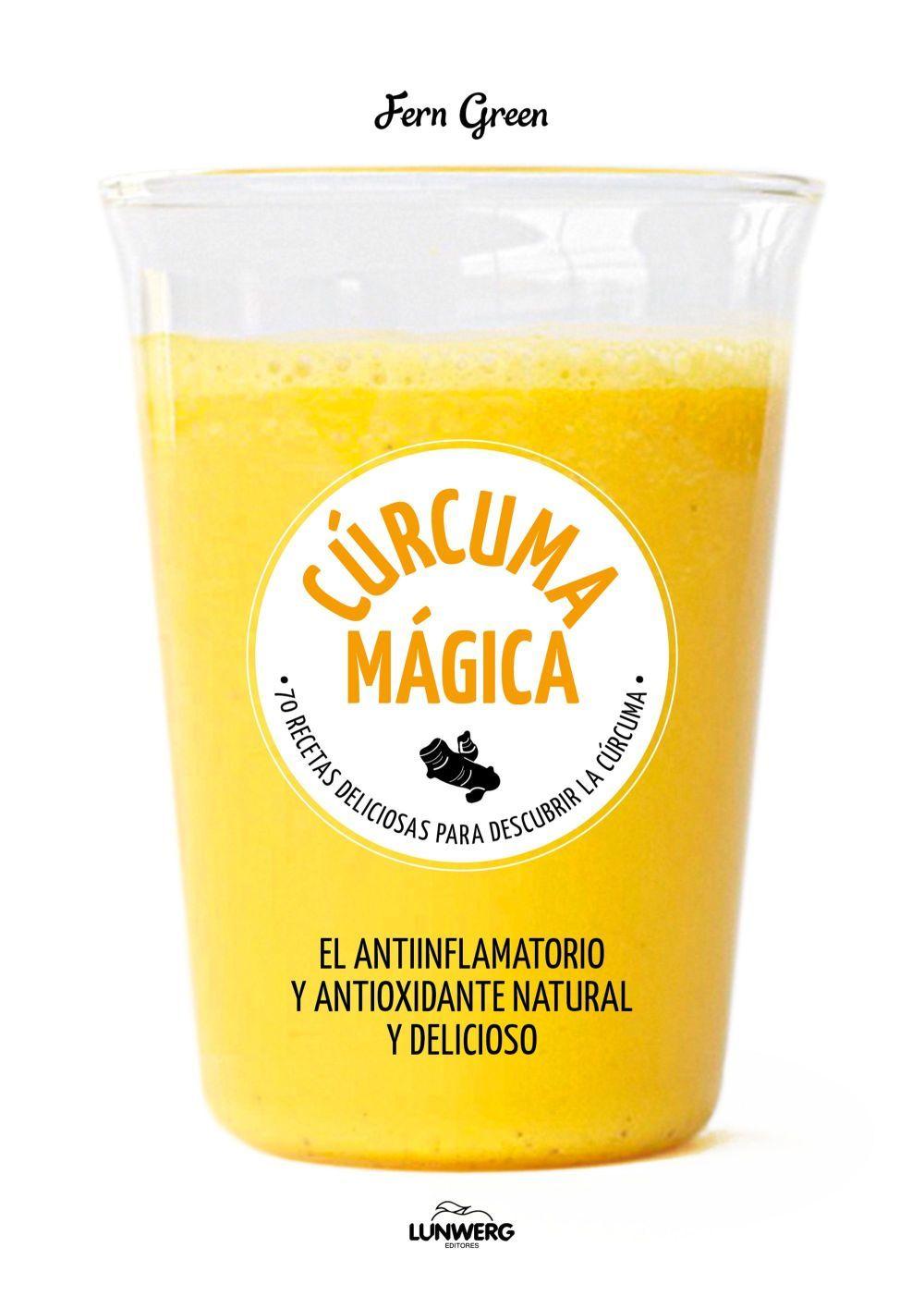 Cúrcuma Mágica. Fern Green (Editorial Lunwerg), 11,95 euros