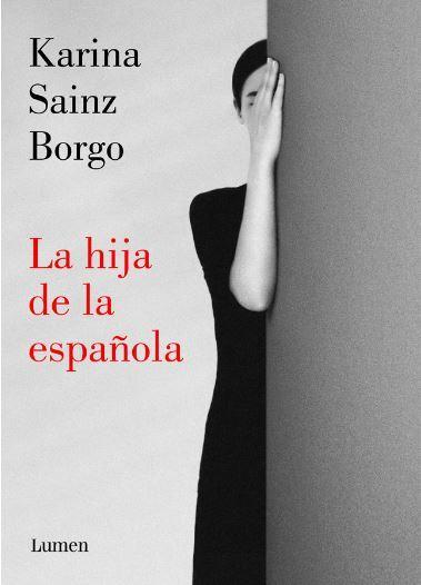 Portada de La hija de la española (editorial Lumen)