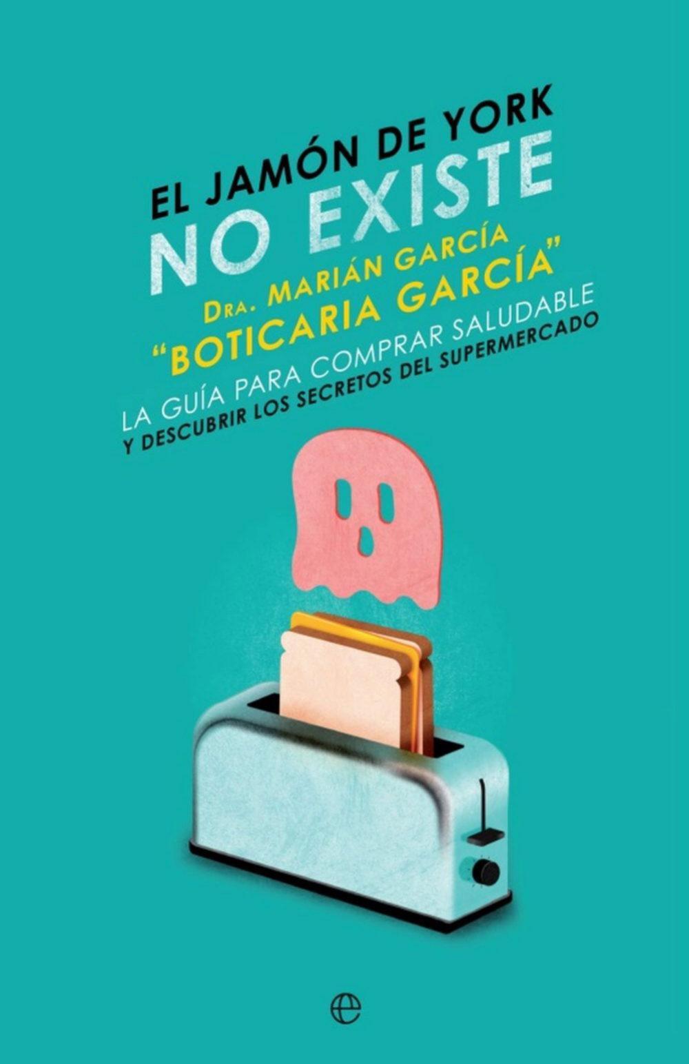 El Jamón York no existe, de Marián García. Editorial La Esfera de...