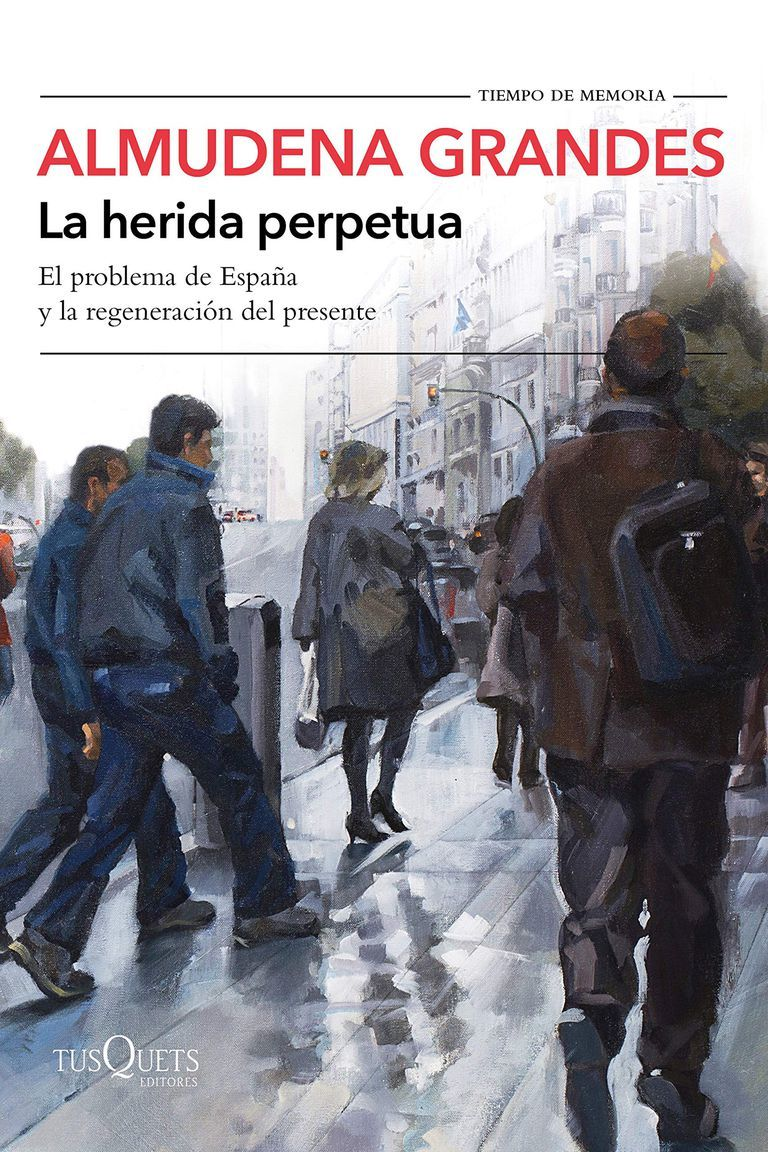 """La herida perpetua"", de Almudena Grandes (Tusquets Editores)."