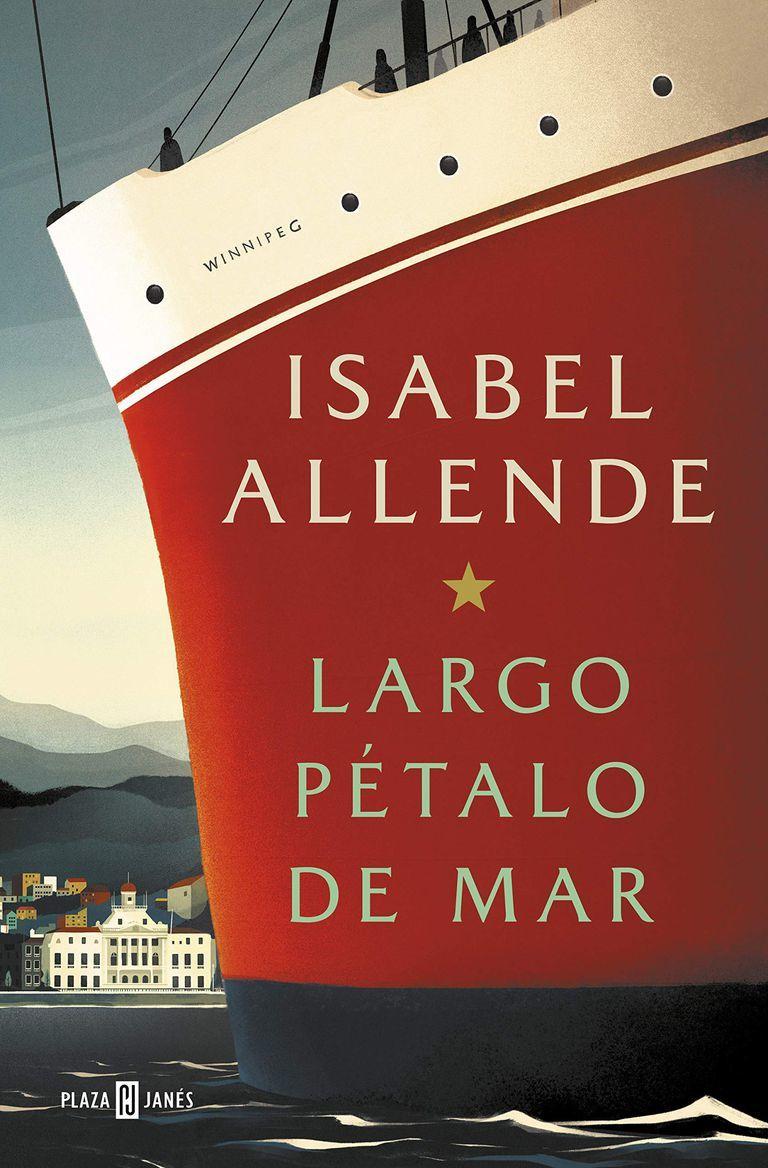 """Largo pétalo de mar"", de Isabel Allende (Plaza y Janés)."