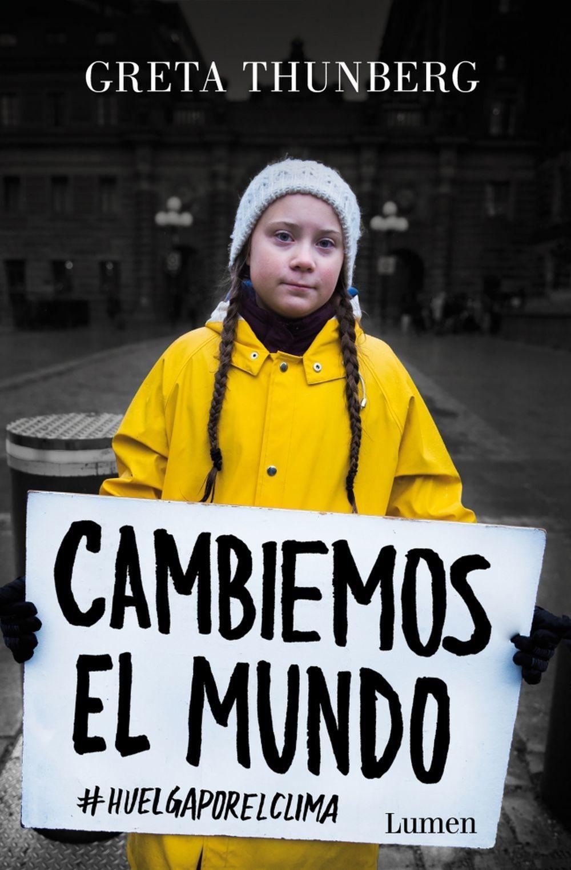Portada del libro Cambiemos el mundo, de Greta Thunberg