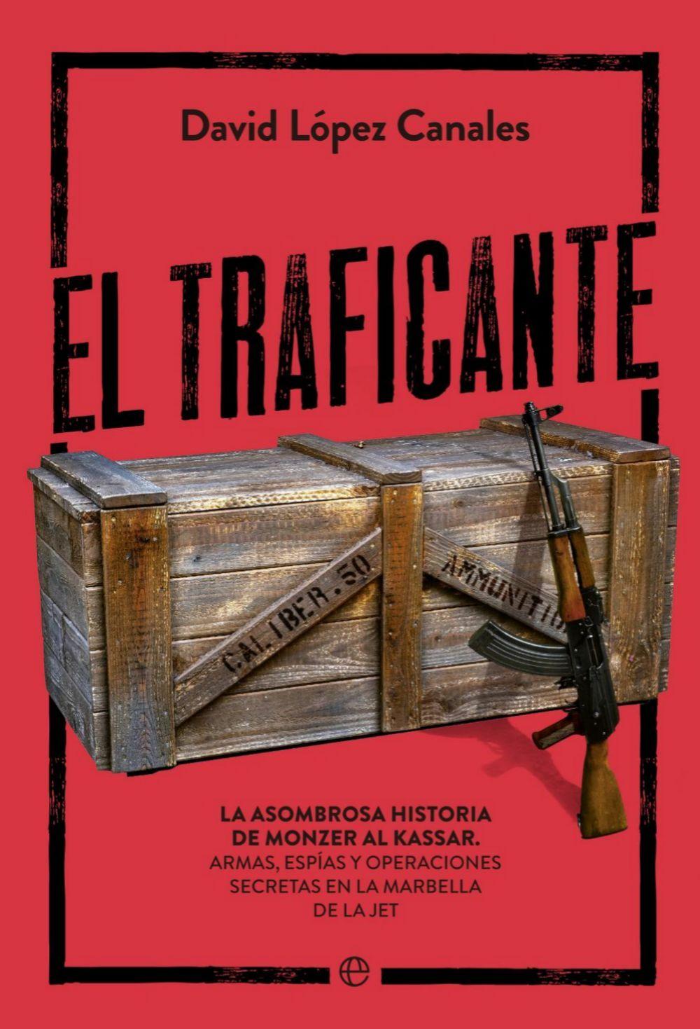 El traficante, de David López Canales