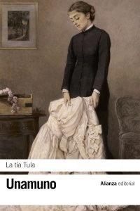 La tía Tula (editorial Alianza)