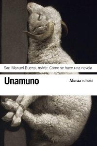San Manuel Bueno, mártir, de Miguel de Unamuno (editorial Alianza)