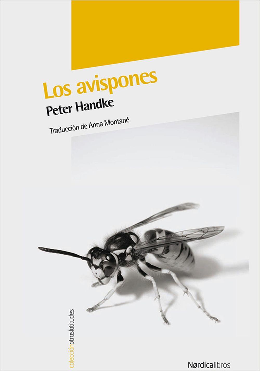 Los avispones, de Peter Handke, editorial Nórdica