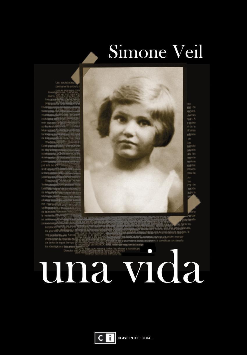 """""""Una vida"""", de Simone Veil."""