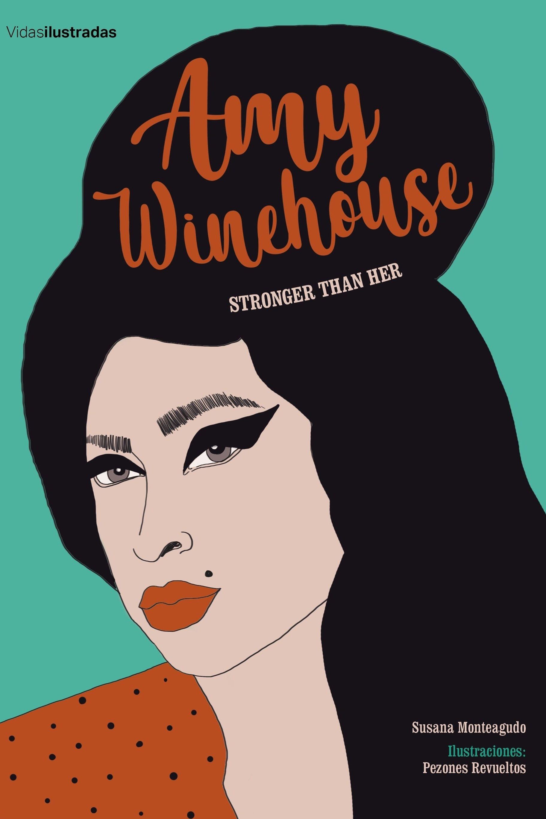"""Amy Winehouse. Stronger than her"", editorial Lunwerg."