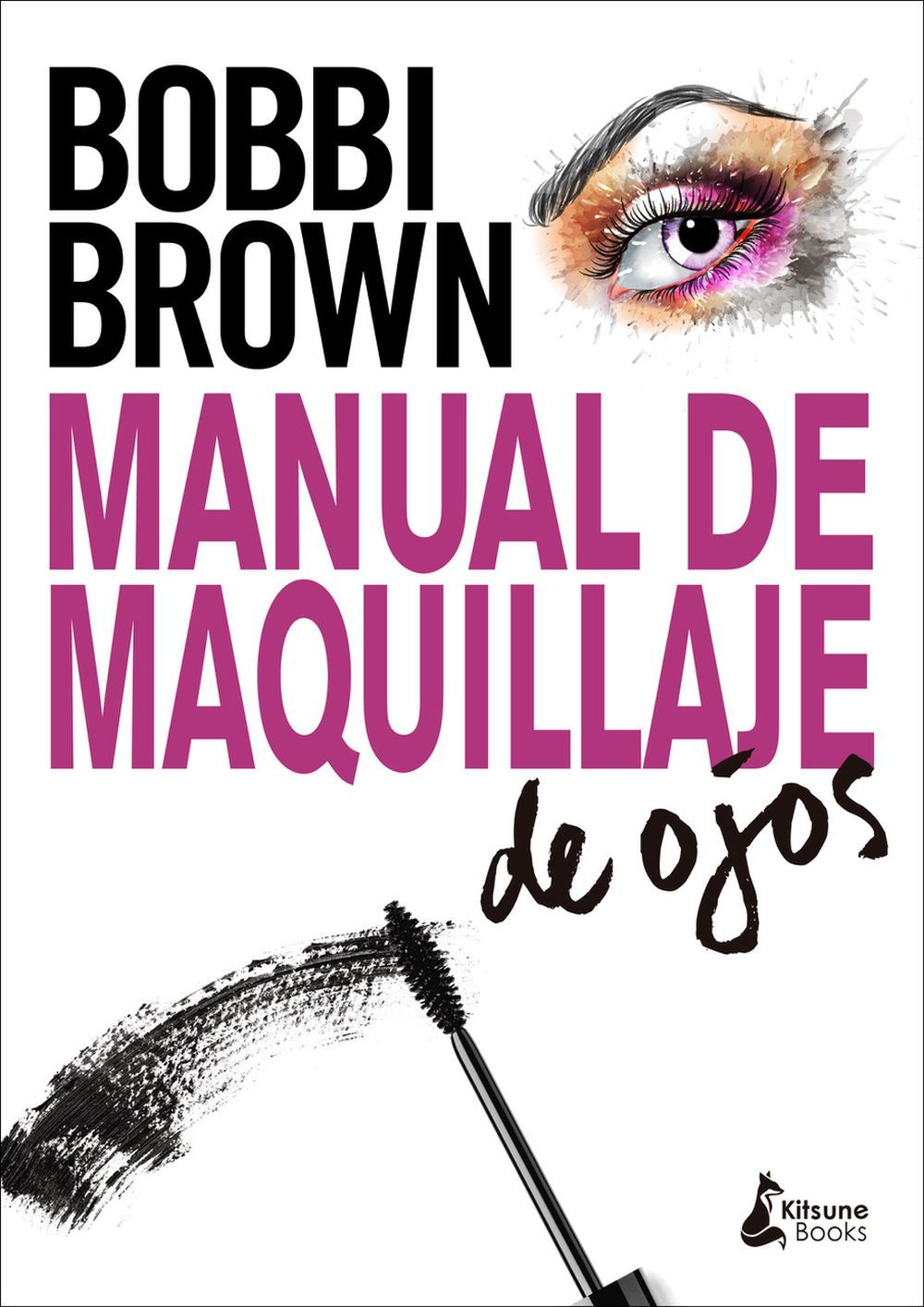 Manual de maquillaje de Bobbi Brown (Ed. Kitsune Books).