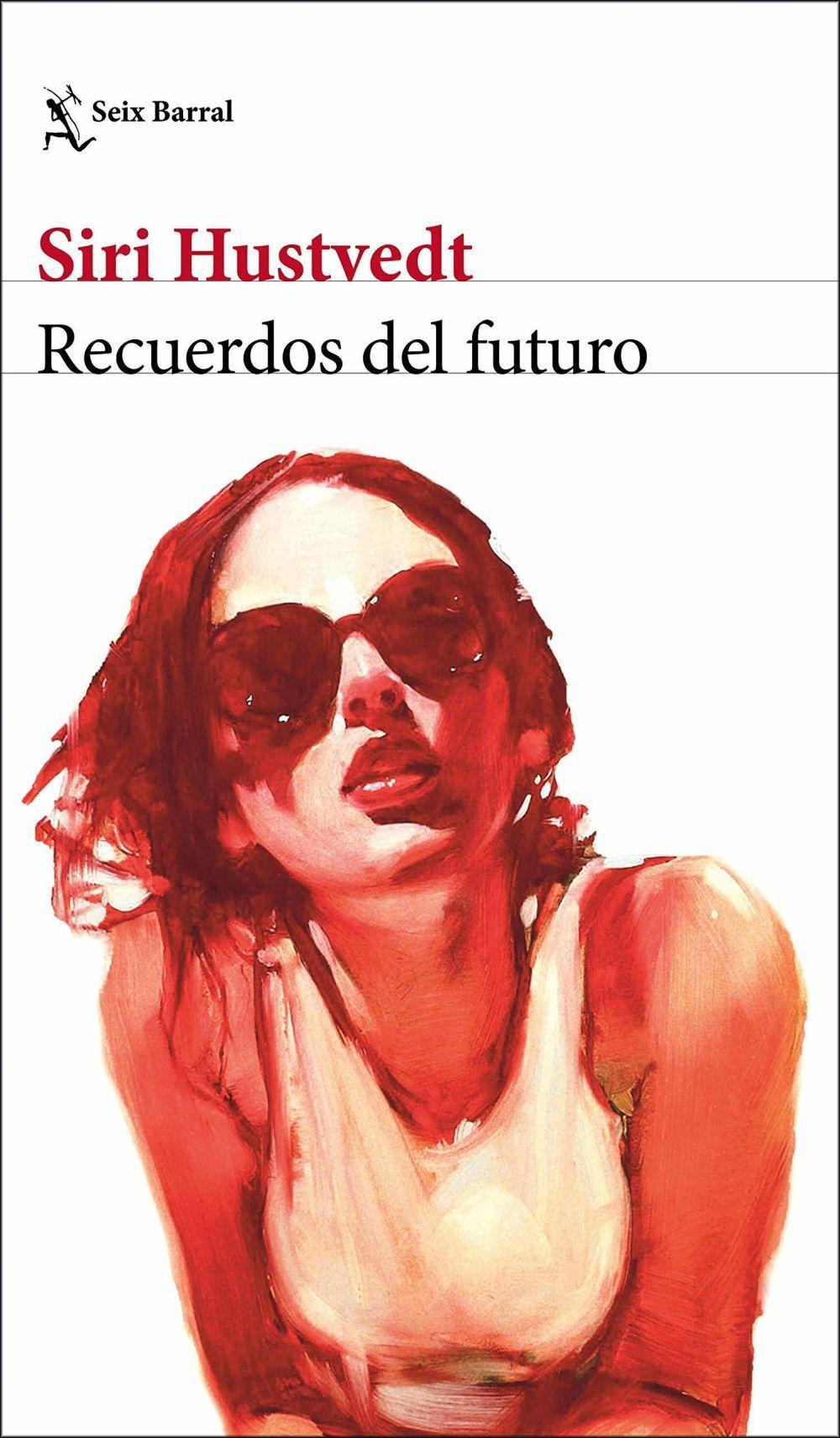 Recuerdos del futuro (Seix Barral) es su última novela.