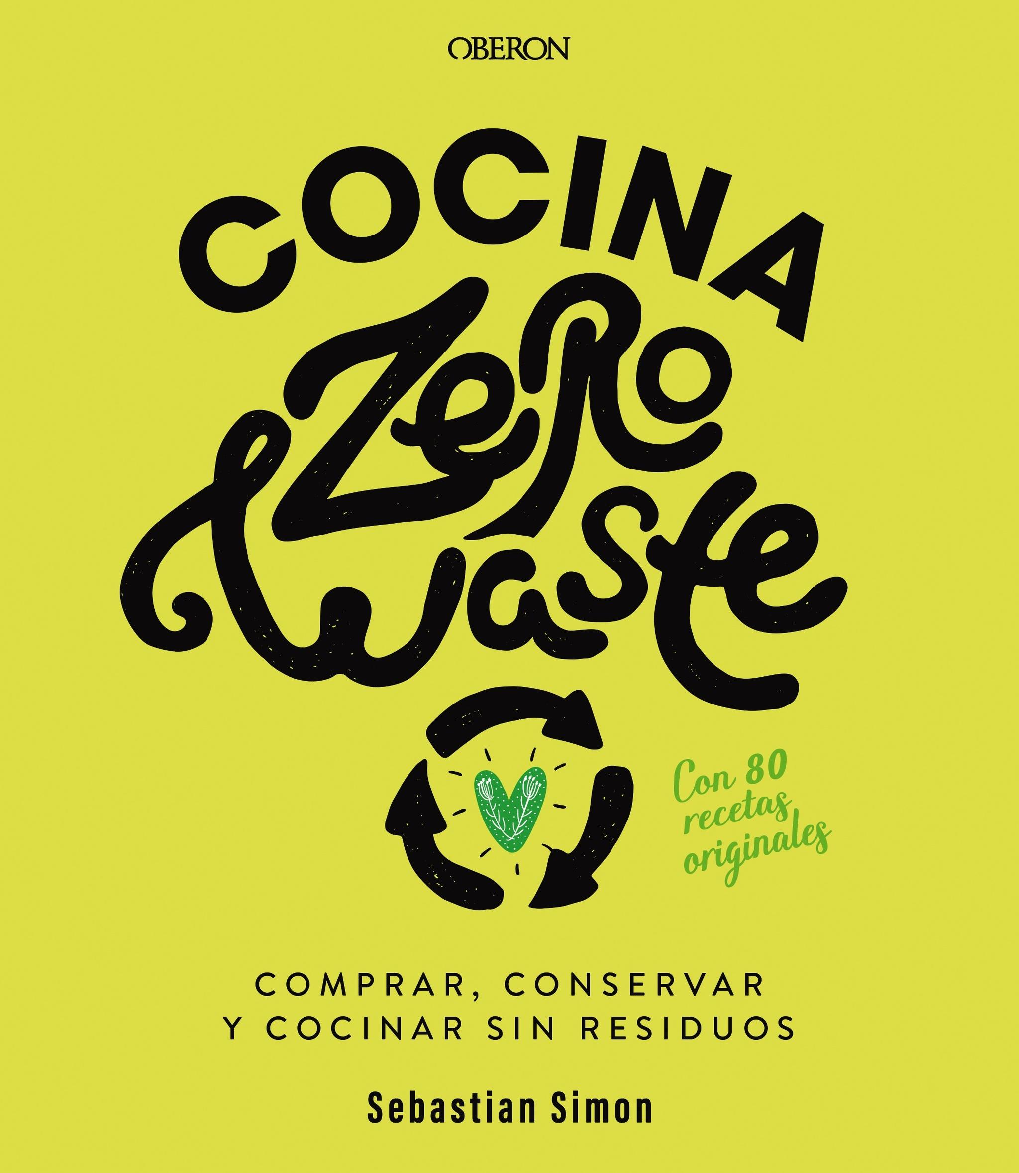 Cocina Zero wate, de Sebastian Simon (Oberon, 18 euros)