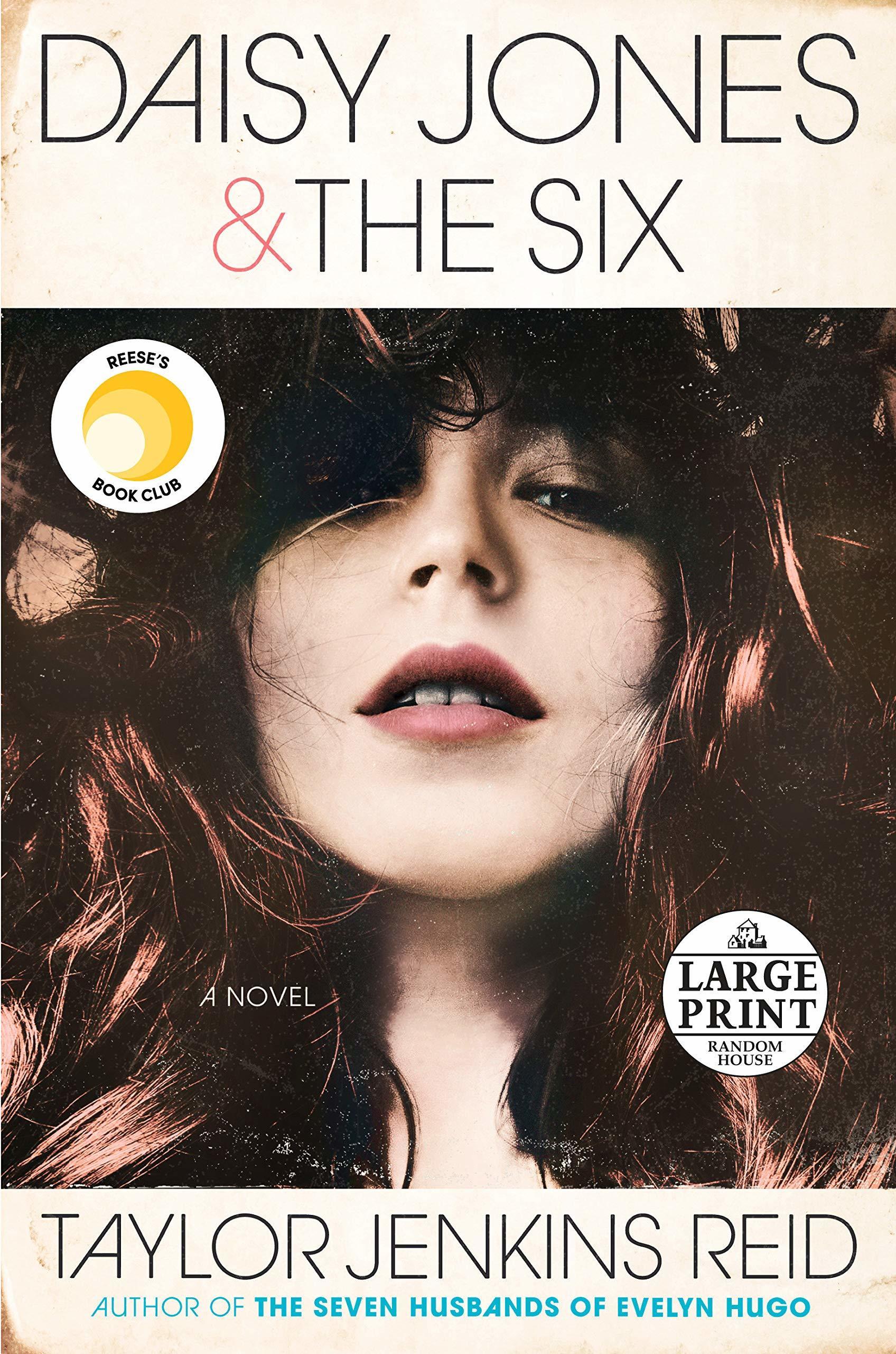 """""""Daisy Jones & The Six"""", de Taylor Jenkins Reid."""