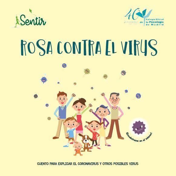 Rosa Contra el Virus. Cuento para explicar el Coronavirus y otros posibles virus