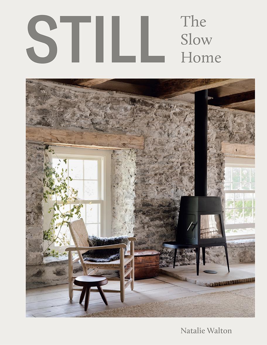 En su nuevo libro, Still, Natalie Walton explora las casas slow de...