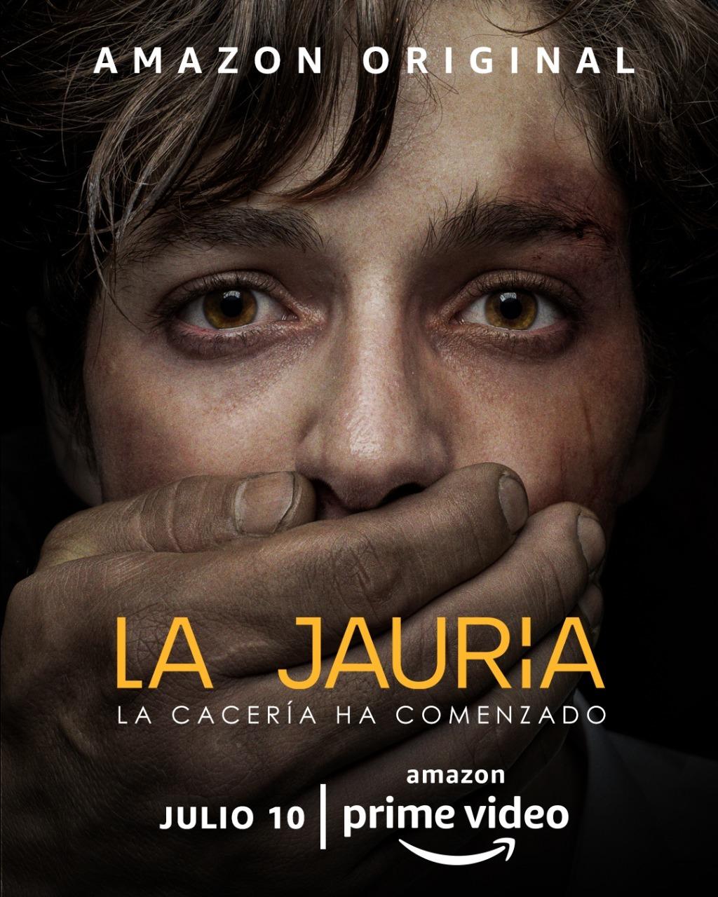 """Cartel oficial de la serie """"La Jauría"""", ya disponible en Amazon Prime Video."""