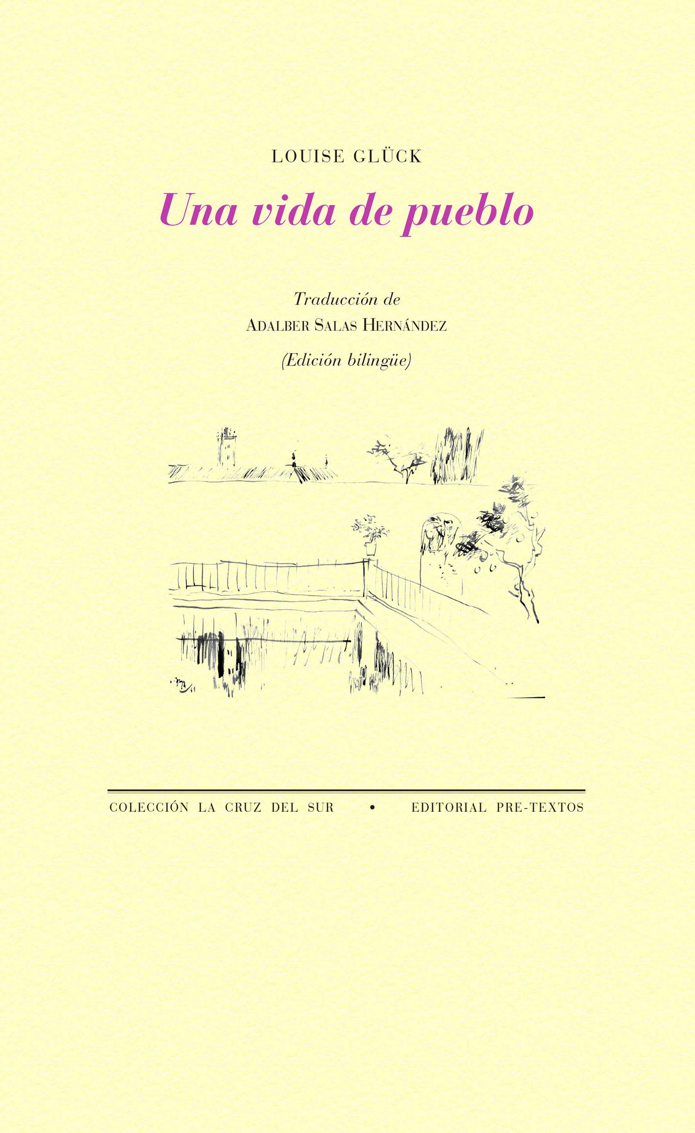 """""""Una vida de pueblo"""", de Luise Glück."""