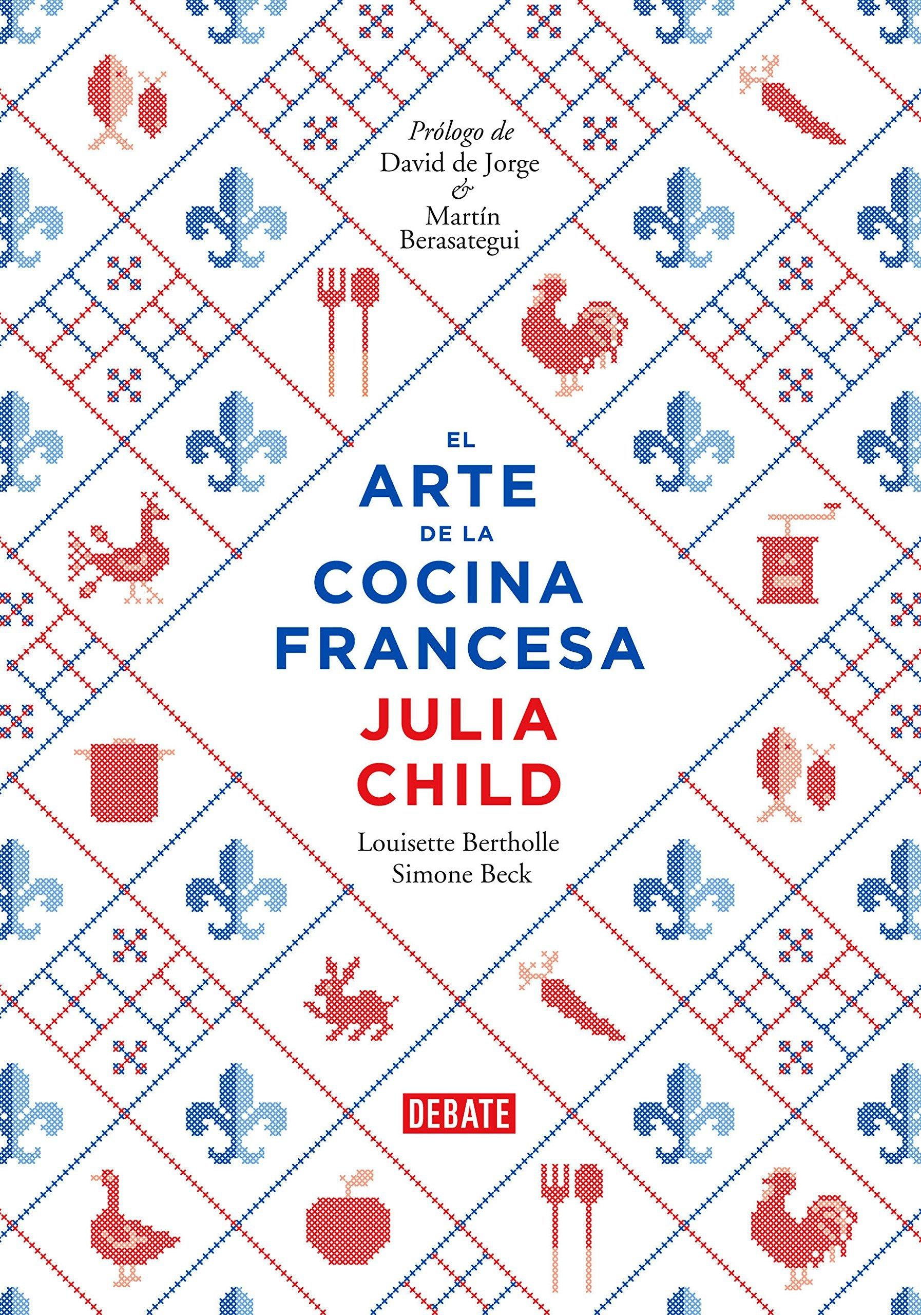 El arte de la cocina francesa (Julia Child).